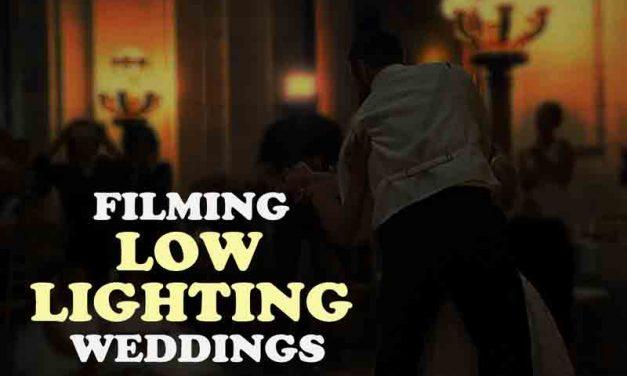 Filming Low Lighting Weddings… It's Going To Happen